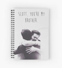 Scott, you're my brother. Spiral Notebook