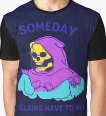 Skeletor He Man: Someday Villains Have To Win Camiseta gráfica