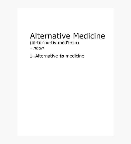 Alternative Medicine - definition Photographic Print