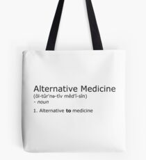 Alternative Medicine - definition Tote Bag