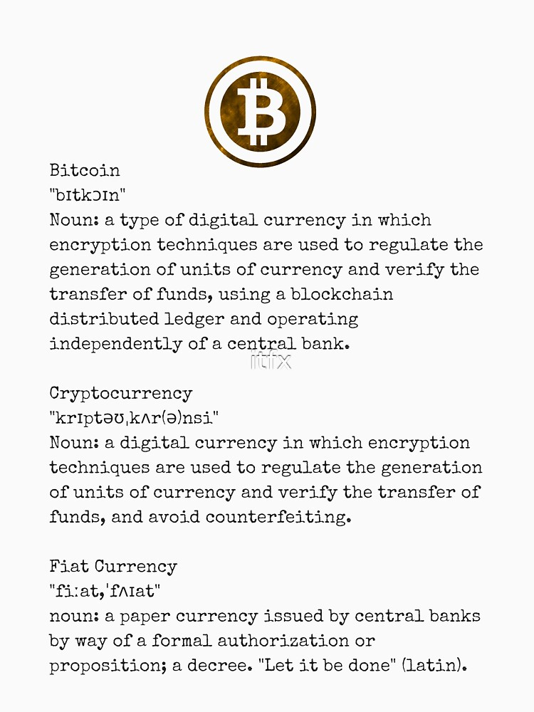 c745e02225d8 Bitcoin Definition by itfx. Bitcoin Definition Classic T-Shirt