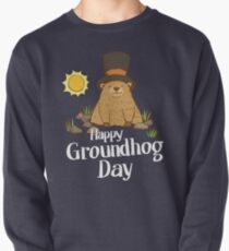 Cool and Funny Happy Groundhog Day TShirt Pullover