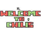 hi, welcome to chili's  by elwwood