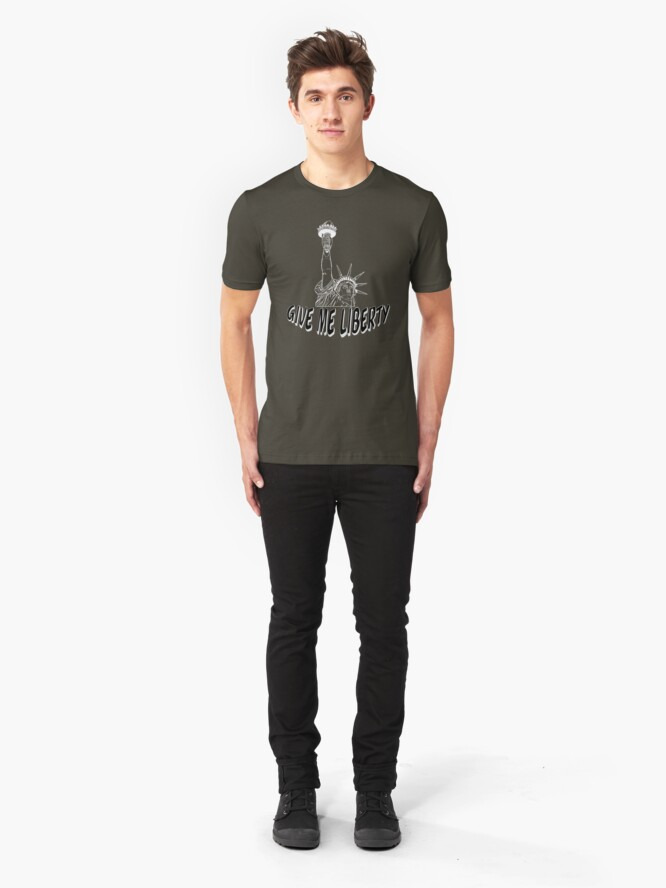 Alternate view of Give Me Liberty - Wear The Classic Battle Cry of America  Slim Fit T-Shirt