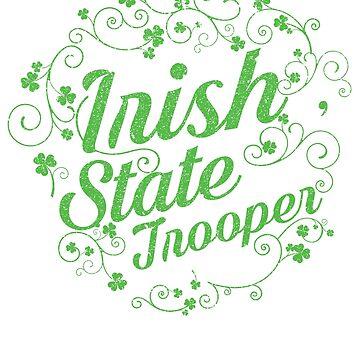 Irish State Trooper State Police St Patrick's day TShirt  by bucksworthy