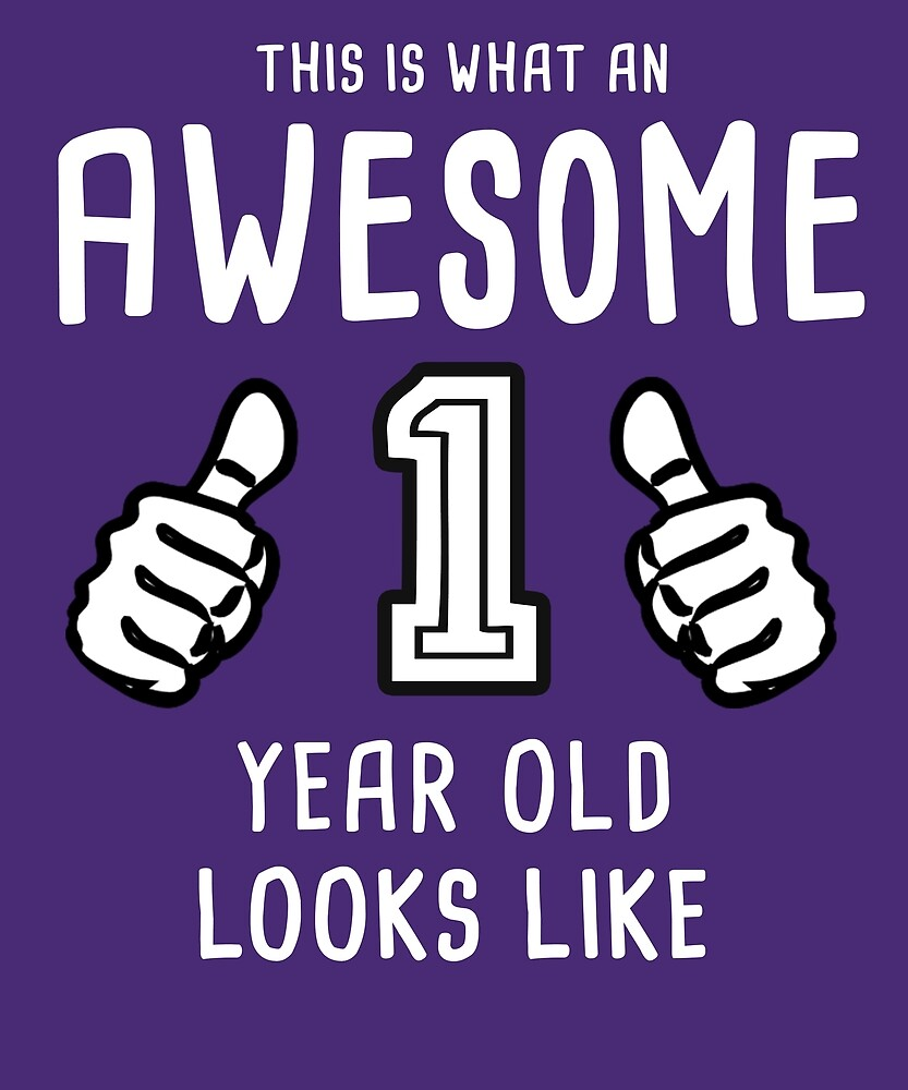Awesome 1 Year Old Shirt