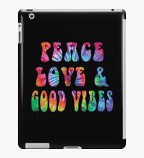 Peace Love & Good Vibes Tie Dye Cool Tye Die Rainbow Design iPad Case/Skin