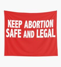 Keep Abortion Safe and Legal Wall Tapestry