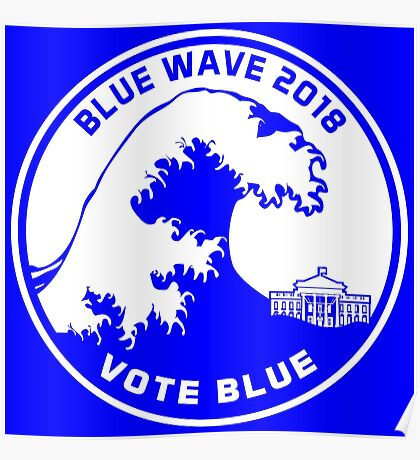 Blue Wave 2018 Vote Blue Poster