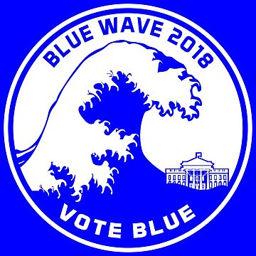 Blue Wave 2018 Vote Blue by EthosWear