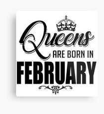 Queens are born in February 2018 T Shirt Metal Print