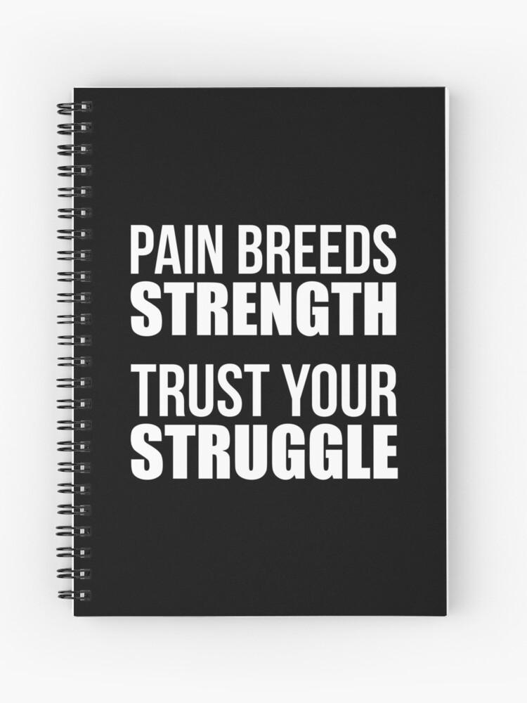 La Douleur élève La Force Citation De Forme Physique De Gymnastique Cahier à Spirale