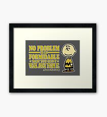 No Problem Framed Print