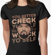 Better Check Yo Self Women's Fitted T-Shirt