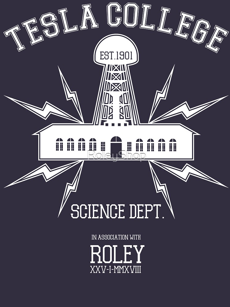 Tesla College by RoleyShop