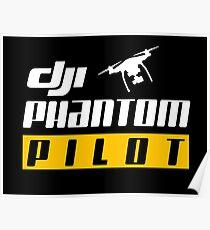 Dji Phantom Pilot drone cool unisex t shirt Poster