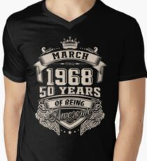 Born in March 1968 - 50 years of being awesome Men's V-Neck T-Shirt