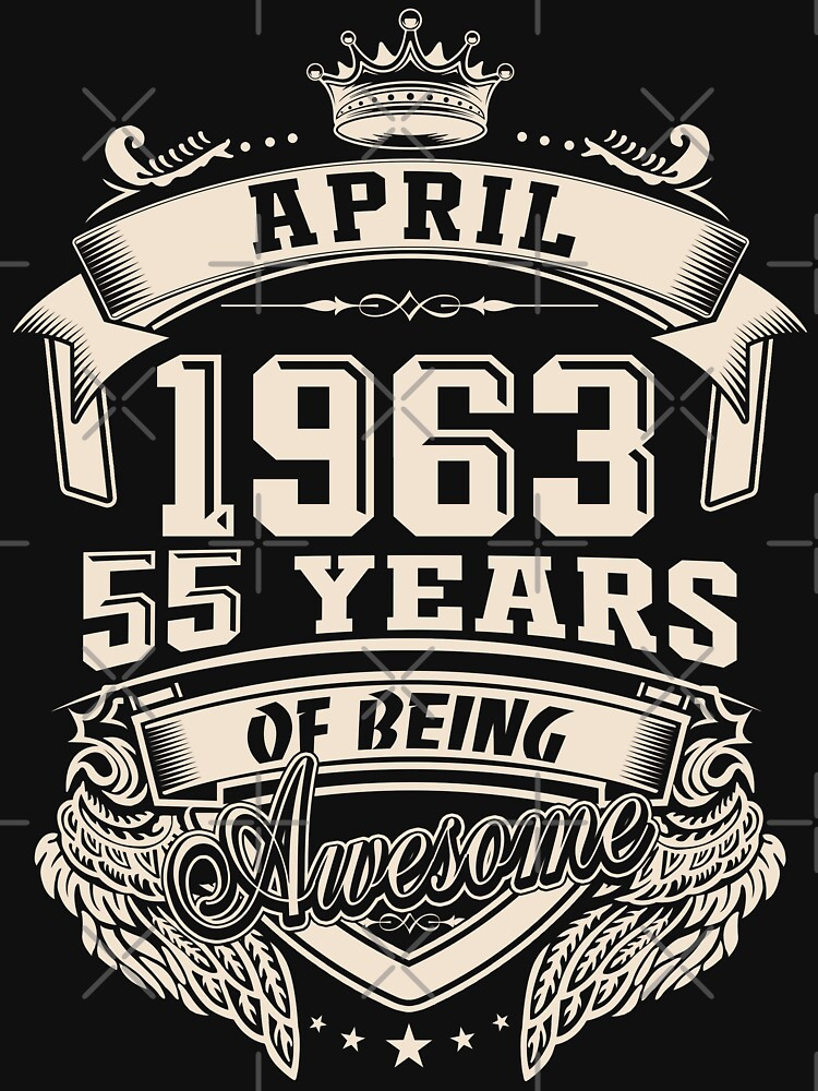 Born in April 1963 - 55 years of being awesome, by dragts