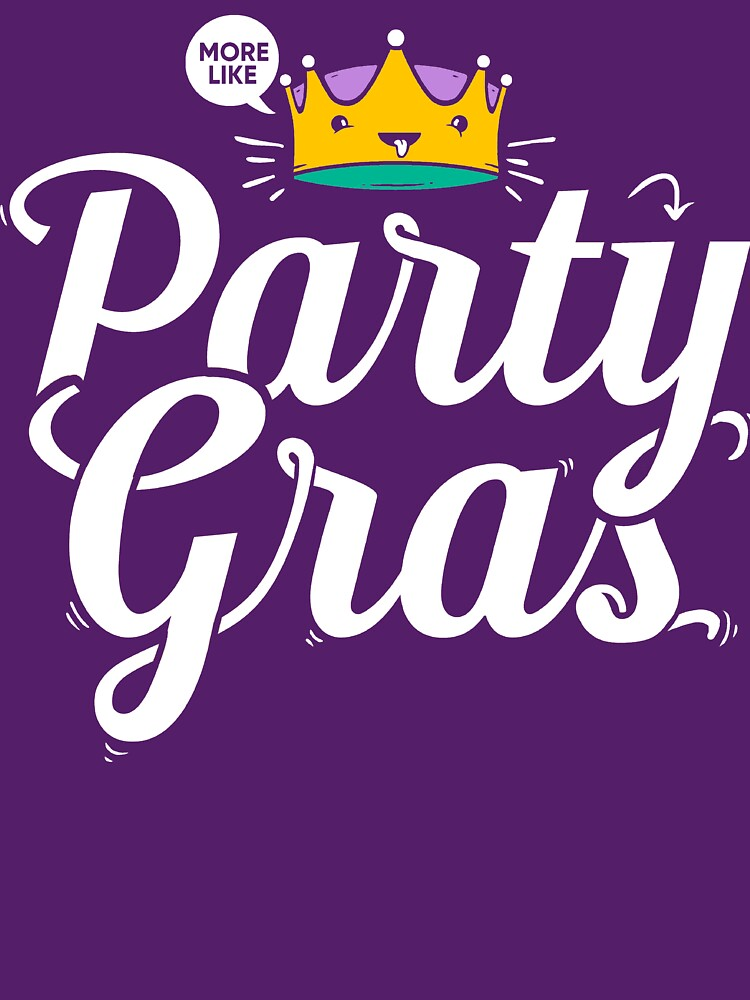 Niedliches Mardi Gras Hemd, mehr wie Party Gras von BootsBoots