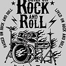 Built on Rock and Roll by artlahdesigns