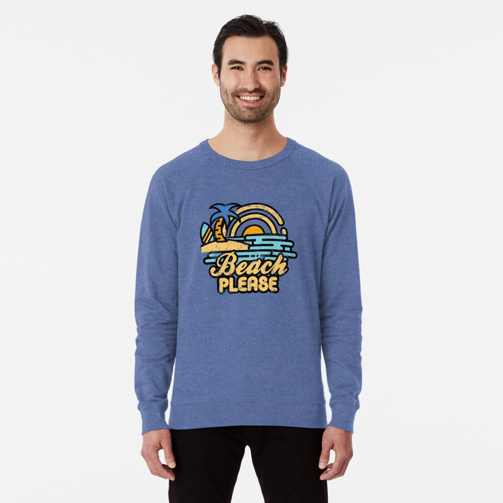 Beach Please Lightweight Sweatshirt