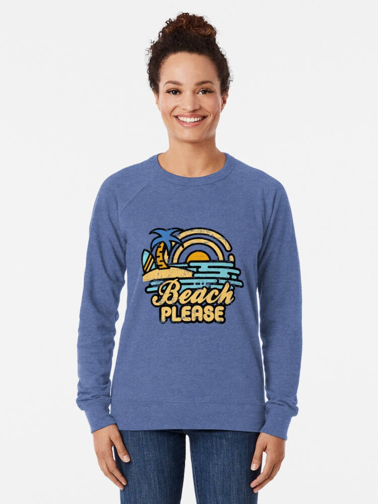 Alternate view of Beach Please Lightweight Sweatshirt