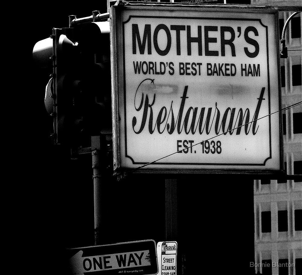"Mothers, ""It's One Way..... Because She Said So!"" by Bonnie Blanton"