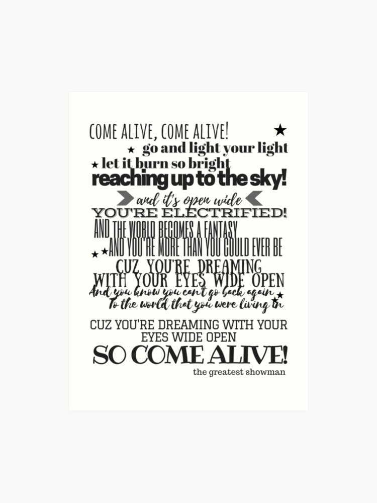 Come Alive Lyrics - The Greatest Showman | Art Print