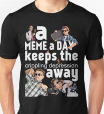 Ein Meme a Day Hält die lähmende Depression fern Slim Fit T-Shirt
