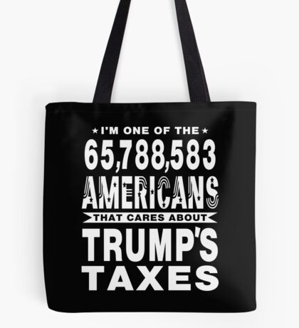 Americans Care Trumps Taxes Tote Bag