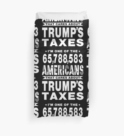 Americans Care Trumps Taxes Duvet Cover