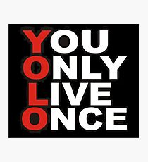 Yolo Items Photographic Print