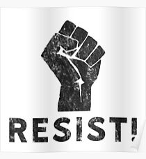 Resist Fist with Exclamation Point Poster