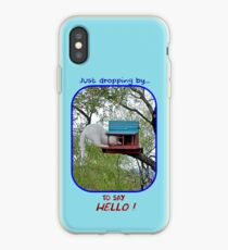 Dropping By to Say Hello iPhone Case