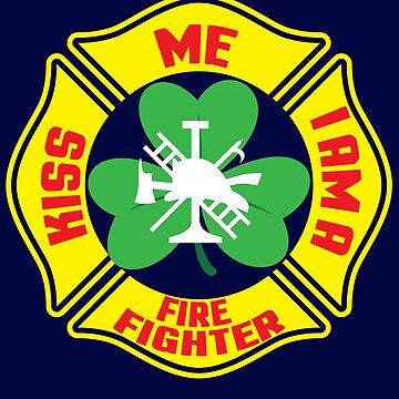 Kiss Me I Am A Firefighter St Patrick's Day TShirt  by bucksworthy