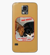 Two Heads are Better Than One Case/Skin for Samsung Galaxy