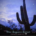 Blue Saguaro Sunset by Jilly Jesson Smyth