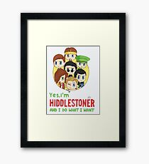 I'm Hiddlestoner Framed Print