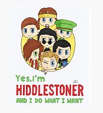 I'm Hiddlestoner Photographic Print
