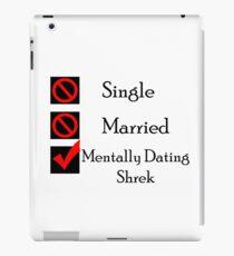 Mentally Dating Shrek iPad Case/Skin