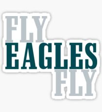 FLY EAGLES FLY Sticker