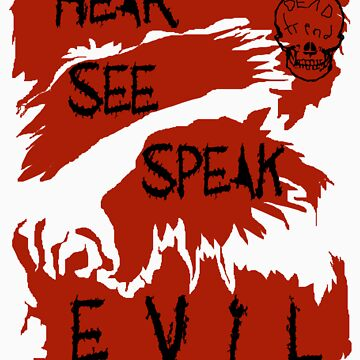 Hear See Speak evil Red by RazorbladeTrend