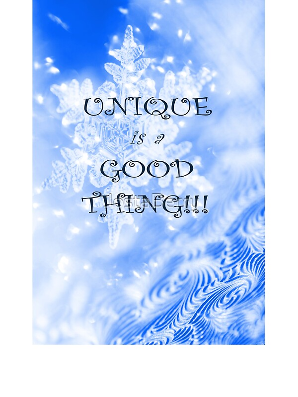 Winter Unique As A Snowflake Positive Uplifting Quote Saying By JostaBerry