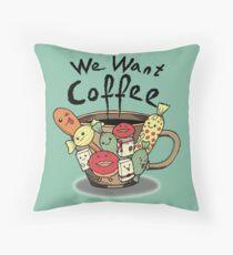 We want coffee cute kawaii doodles Throw Pillow