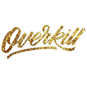 Overkill (Gold) by kenova23