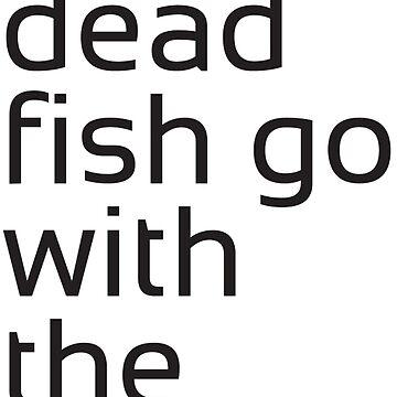 Dead Fish black by m4x1mu5