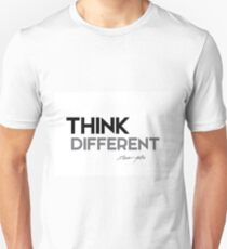 think different - steve jobs Unisex T-Shirt