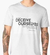 deceive ourselves - camus Men's Premium T-Shirt