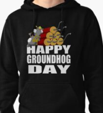 Happy Groundhog Day Shirt Pullover Hoodie