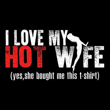 I Love My Wife by SmartStyle